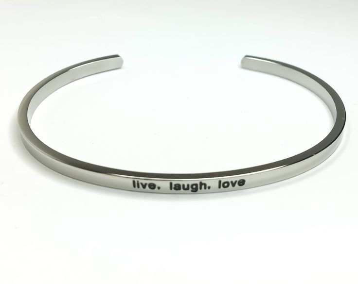 Live Laugh Love Bracelet, Silver Stainless Steel Bracelet, Inspire Jewelry, Motivational Bracelet, Thin Cuff Bangle, Gifts for Her, Gifts by MissFitBoutiqueCA on Etsy https://www.etsy.com/ca/listing/545356152/live-laugh-love-bracelet-silver