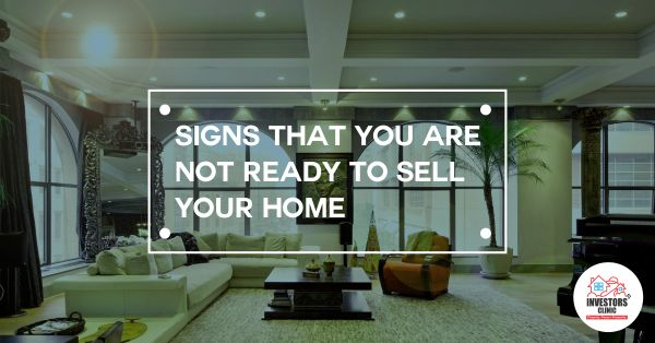 """""""Am I ready to sell my #home?"""" Is this the #question you often ask yourself? Here are something to help you decide. http://www.investors-clinic.com/blog/signs-that-you-are-not-ready-to-sell-your-home/"""