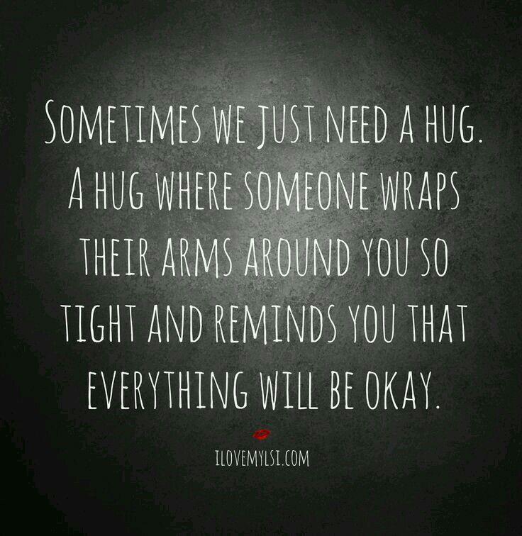 Need a hug
