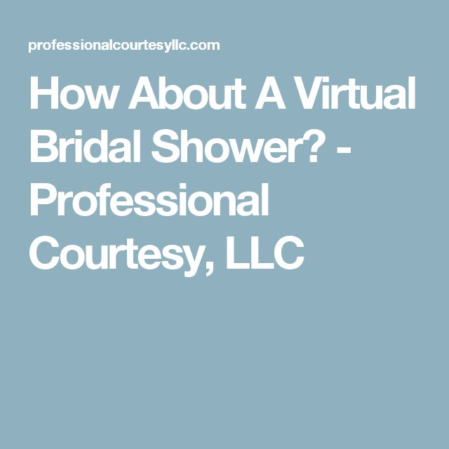 How About A Virtual Bridal Shower