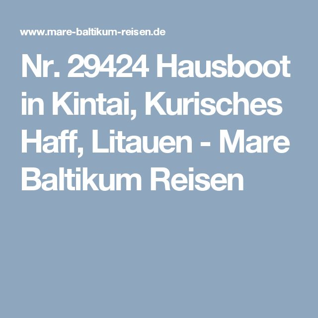 Nr. 29424 Hausboot in Kintai, Kurisches Haff, Litauen - Mare Baltikum Reisen