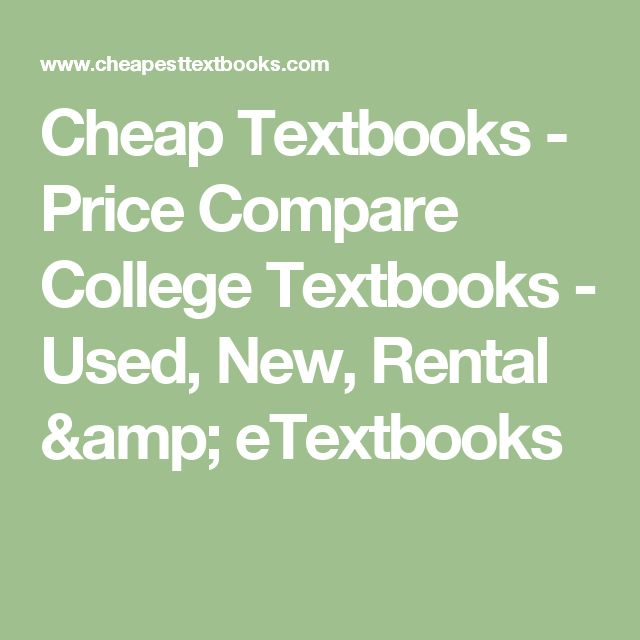 Cheap Textbooks - Price Compare College Textbooks - Used, New, Rental & eTextbooks