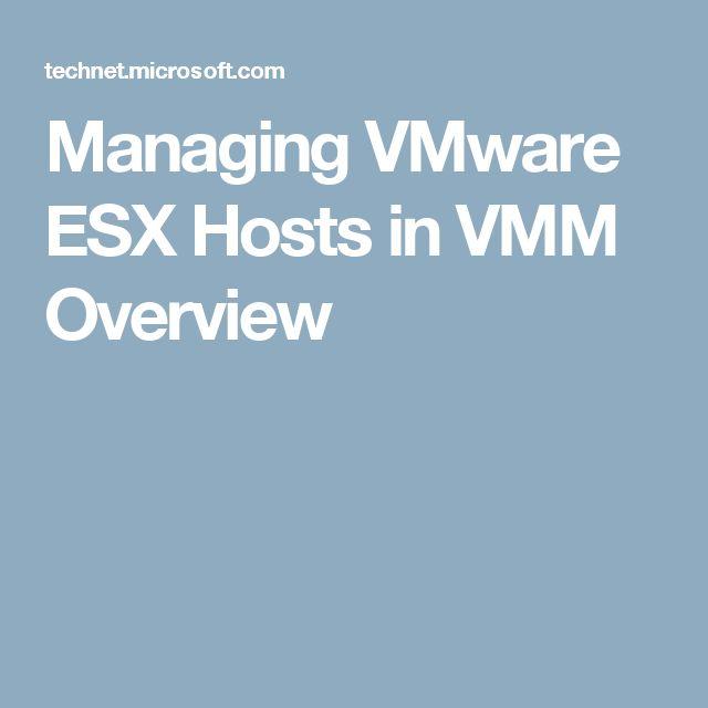 Managing VMware ESX Hosts in VMM Overview