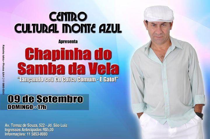 """Centro Cultural Monte Azul e Projeto Comunidade Samba do Monte Apresenta Lançamento do CD do Chapinha Samba da Vela - Coisa Comum - É Gato. ENTRADA R$ 5,00 Serviços: Local: Centro Cultural Monte Azul Endereço: Av. Tomás de Souza, 552 - Jd. Monte Azul –São Paulo SP Horário: a partir das 17h00min até as 20h00min...<br /><a class=""""more-link""""…"""