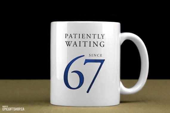 Patiently Waiting Since 67 Toronto Maple Leafs by EpicGiftShop