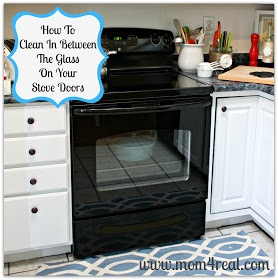 How To Clean Between The Glass On Your Oven Door - doing this tomorrow!!