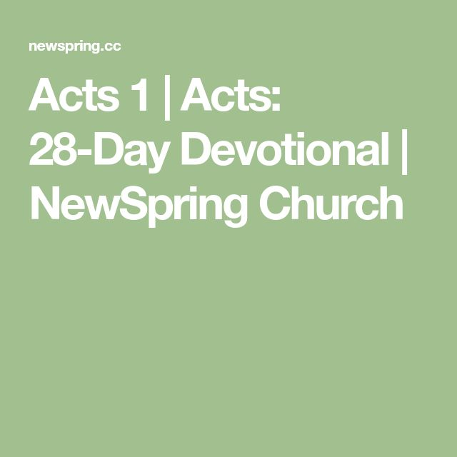 Acts 1 | Acts: 28-Day Devotional | NewSpring Church