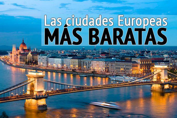 La lista con las ciudades más baratas para visitar en Europa, conócelas todas y descubre que viajar a Europa puede ser más barato de lo que imaginas!!