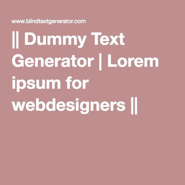 || Dummy Text Generator | Lorem ipsum for webdesigners ||