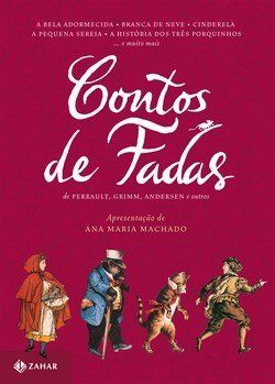 Contos de Fadas de Perrault, Grimm, Andersen e Outros