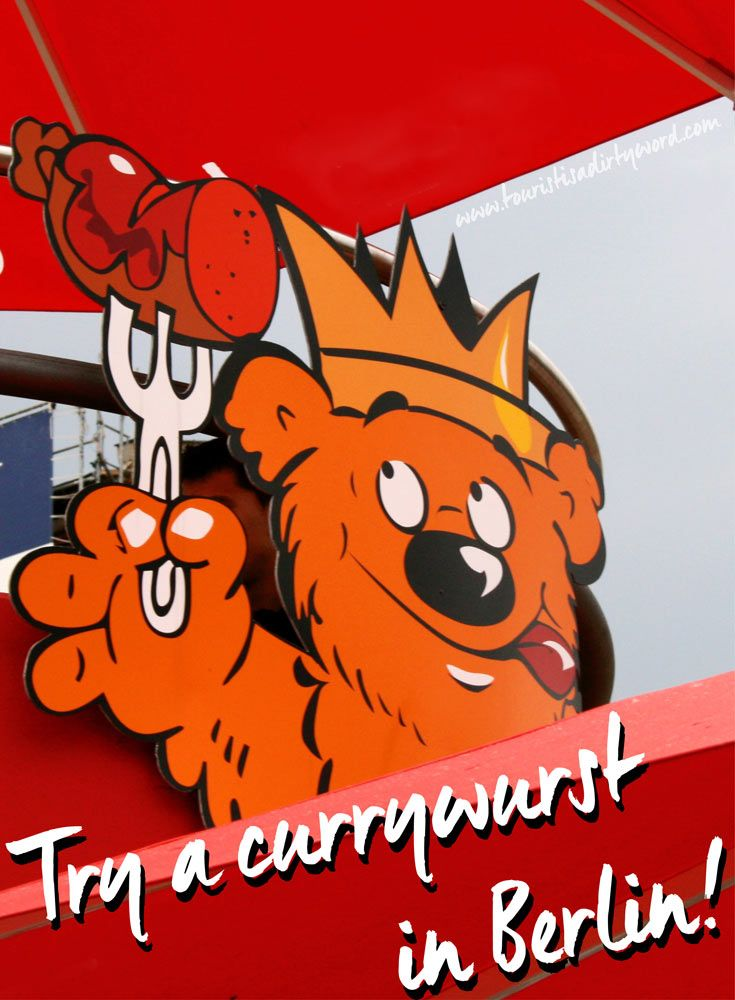 Try a currywurst in Berlin • Tourist is a Dirty Word Blog • Germany Travel