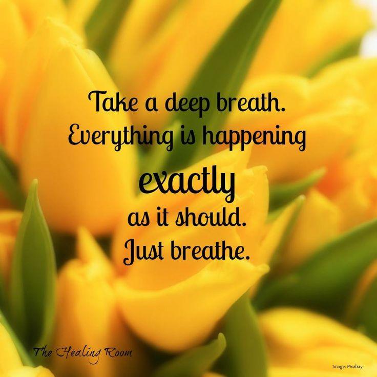 Positive Affirmations / Mindfulness / Just breathe