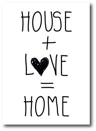 """Kaart """"House + Love""""  Top idee. Ik iets met deze tekst doen op een schildersdoek.. Kom ik later op terug."""