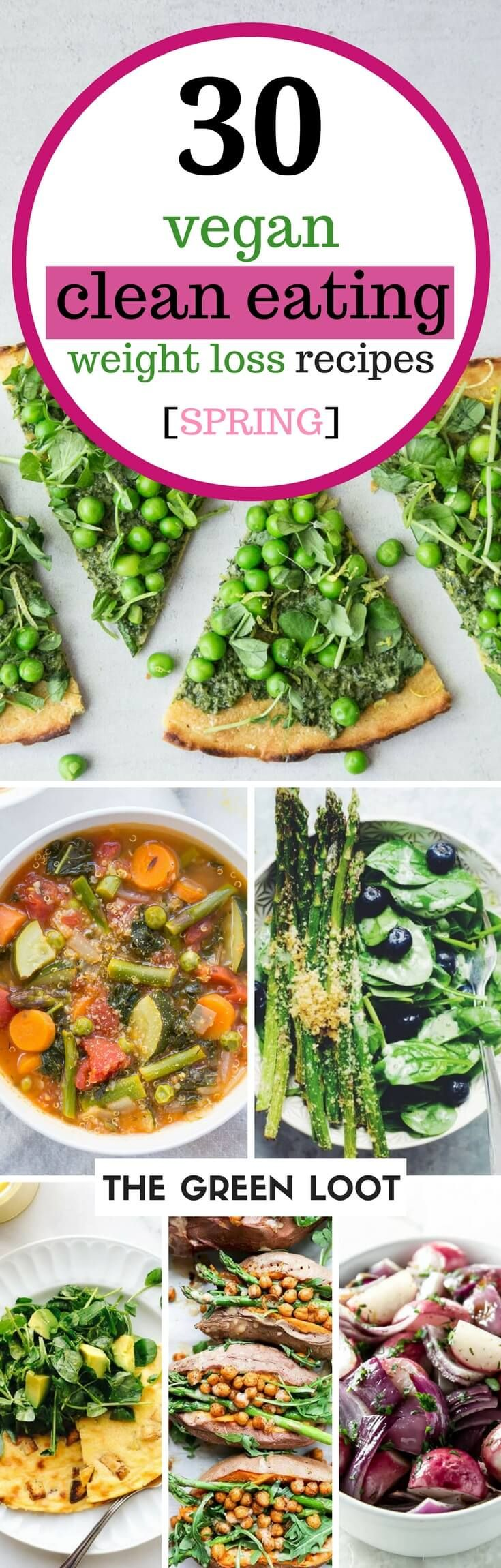 Make these winner vegan clean eating weight loss recipes for Spring, that make amazing seasonal dinners. Get the recipes to detox, burn fat and lose weight while eating delicious food. Spring cleaning means cooking healthy meals too! | The Green Loot #vegan #cleaneating #weightloss