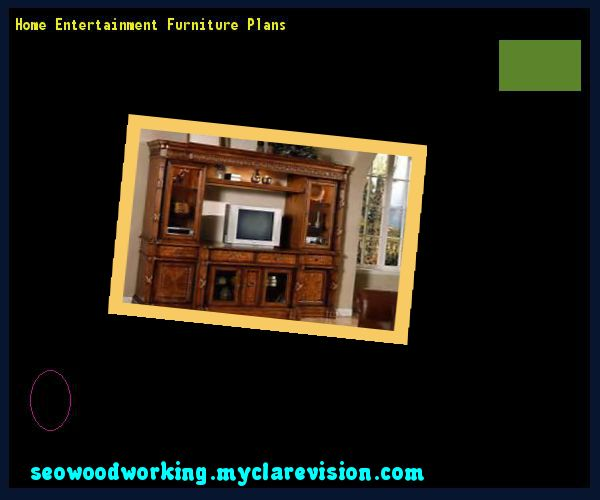 Home Entertainment Furniture Plans 122229 - Woodworking Plans and Projects!