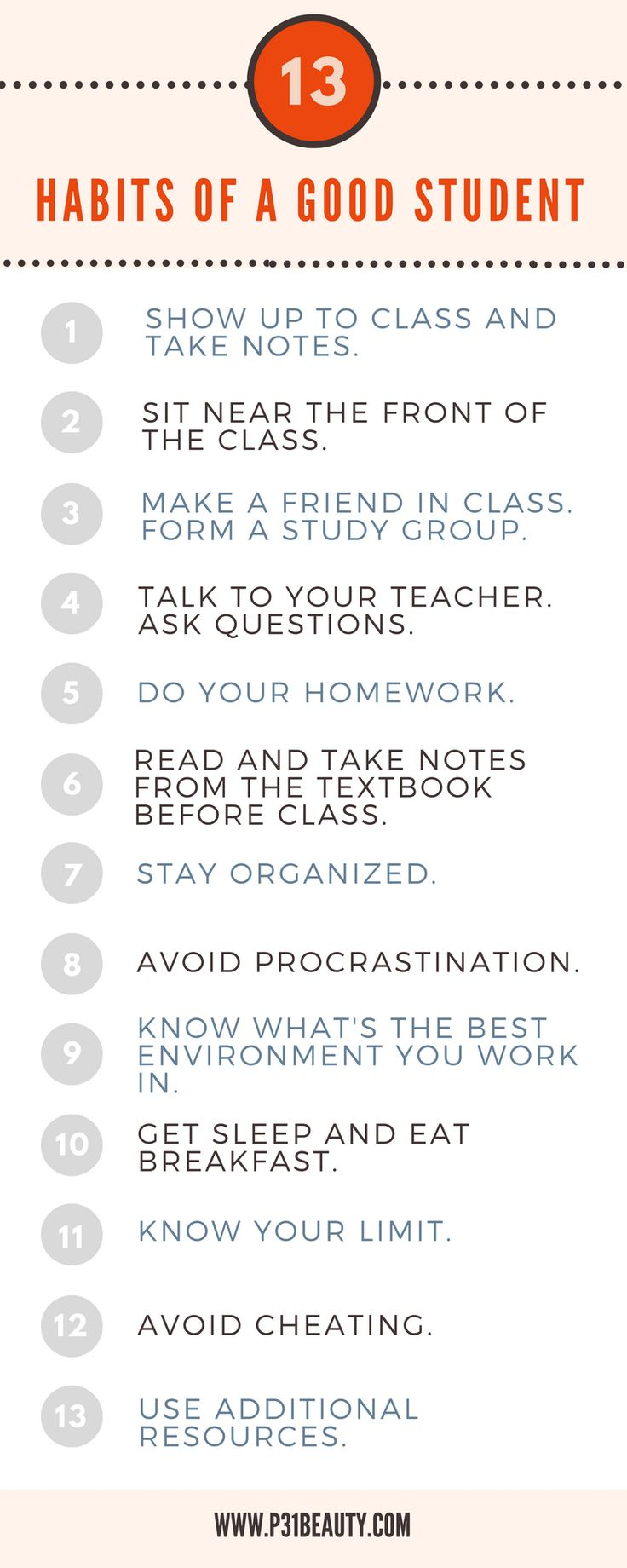 13 Habits of a Good Student!  Read the post: The Ultimate Guide to Getting Good Grades in School This Year. Learn how to form good study habits, take notes, and study effectively before test day. #study #college #highschool #studytips