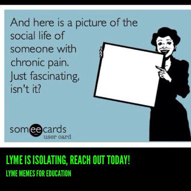 53fe993dd536df2ef2323109bc530d7a chronic illness chronic pain 144 best lyme images on pinterest chronic pain, fibromyalgia and,Positive Chronic Illness Memes