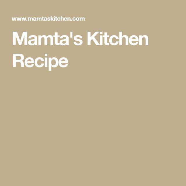 Mamta's Kitchen Recipe