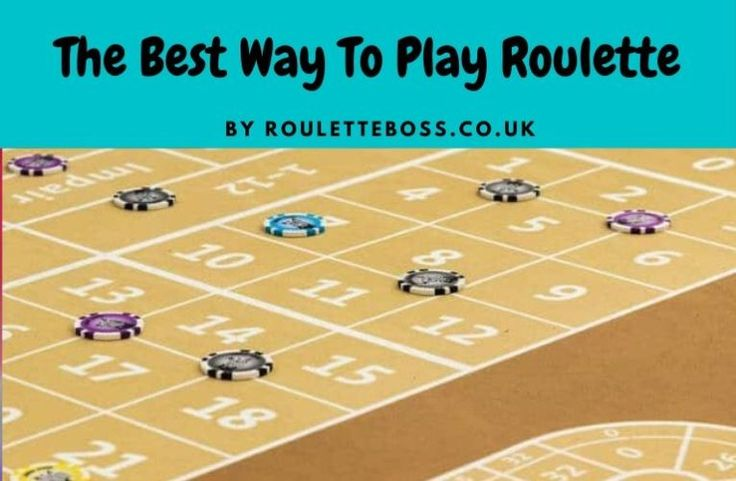 Best Way To Play Roulette Table