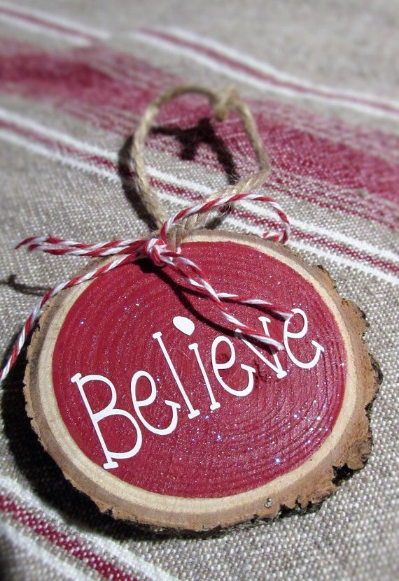 10% Sale Wood Slice Ornament Believe by CEFarmhouseFavorites