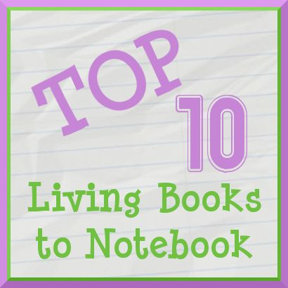 Top Ten Living Books to Notebook -- books that have free printable pages online.Notebooks Living, Notebooks Fairies, Jimmiescollag Ihn, Ihn Homeschool, Tops 10 Living Books Notebooks, Notebooks Printables, This, Free Printables, Homeschool Charlottemason