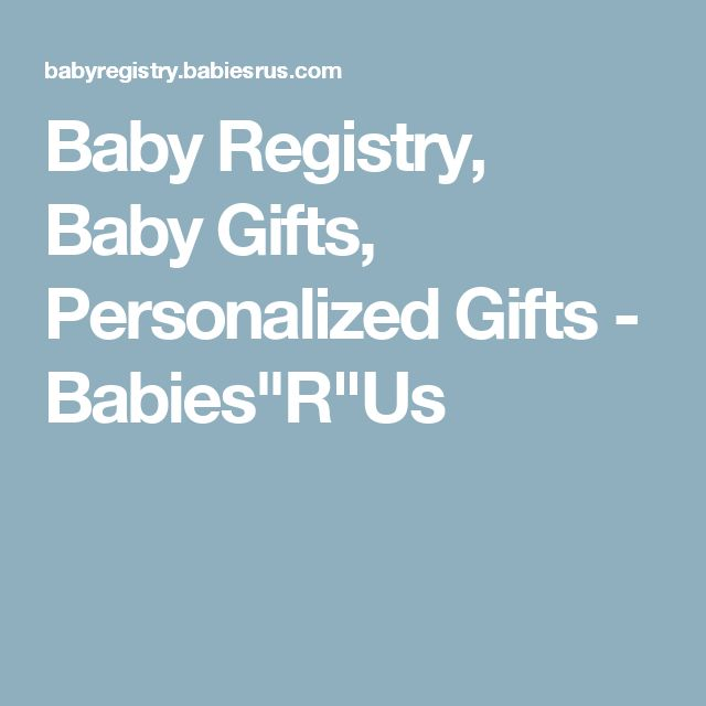 """Baby Registry, Baby Gifts, Personalized Gifts - Babies""""R""""Us"""
