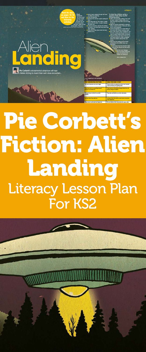 Pie Corbett's Fiction – Invent An Extraterrestrial Adventure With Alien Landing