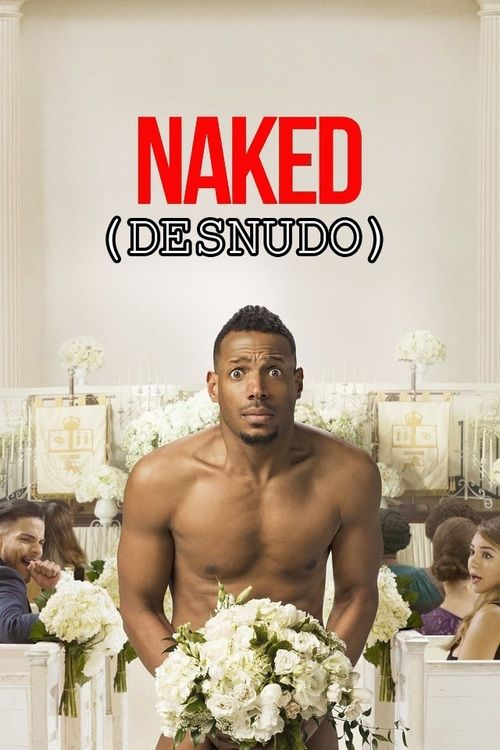 Watch->> Naked 2017 Full - Movie Online