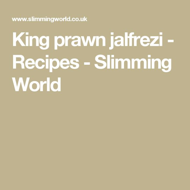 King prawn jalfrezi - Recipes - Slimming World
