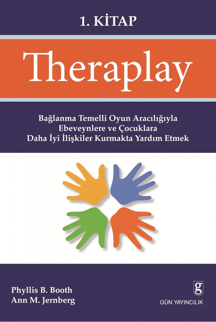 """Theraplay 1.Kitap """"Oyun terapisine doğal bir bakış..."""""""