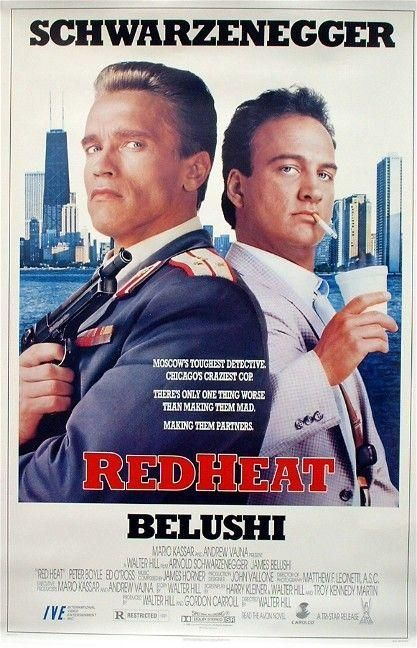 """Red Heat"" (1988). COUNTRY: United States. DIRECTOR: Walter Hill. CAST: Arnold Schwarzenegger, James Belushi, Peter Boyle, Ed O'Ross, Laurence Fishburne"