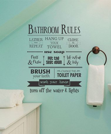 Take a look at this 'Bathroom Rules' Wall Decal by Wallquotes.com by Belvedere Designs on #zulily today!