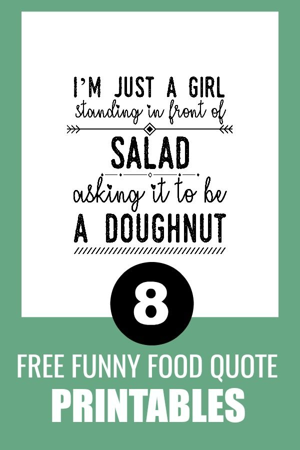 Free Funny Food Printables Kitchen Wall Art Diy Food Humor Food Quotes Funny