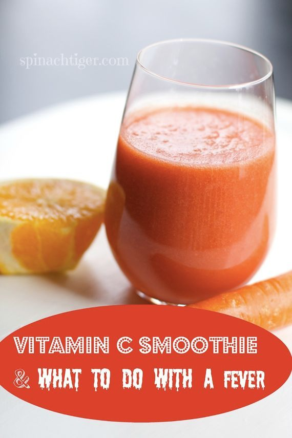 Vitamin C Smoothie and Tips for Treating Fever