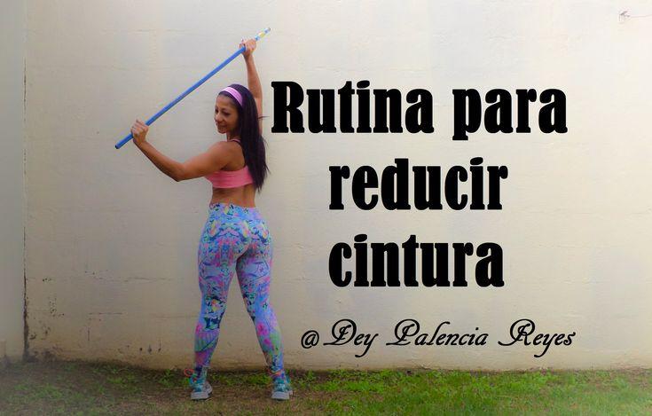 CINTURA PEQUEÑA - Rutina para reducir cintura - ( Rutina 323 ) - Dey Pal...