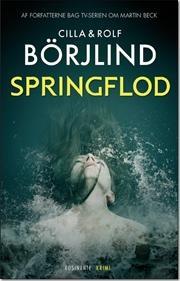 Springflod af Cilla Börjlind, ISBN 9788763825627