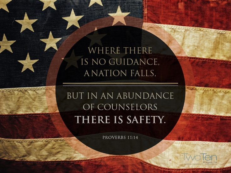 #VOTW: Proverbs 11:14 - Where there is no guidance, a nation falls. But in an abundance of counselors there is safety.