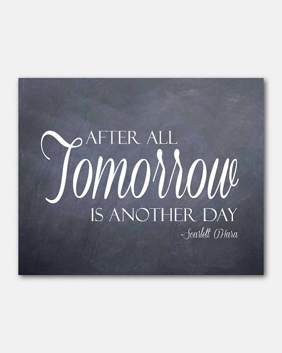 Tomorrow is another day  Typography Wall by SusanNewberryDesigns, $15.00