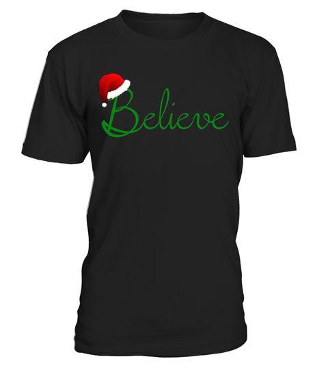 Tshirt  Believe Christmas Gift T-Shirt  fashion for men #tshirtforwomen #tshirtfashion #tshirtforwoment