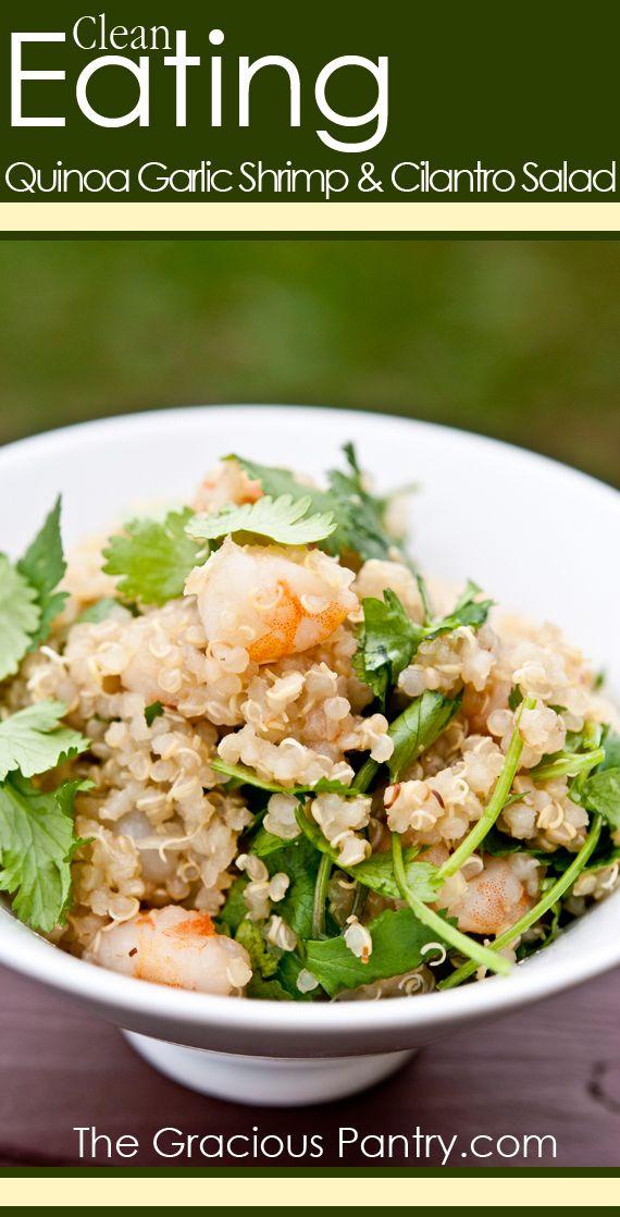 Clean Eating Quinoa Garlic Shrimp & Cilantro Salad #CleanEatingRecipes #CleanEating #EatClean