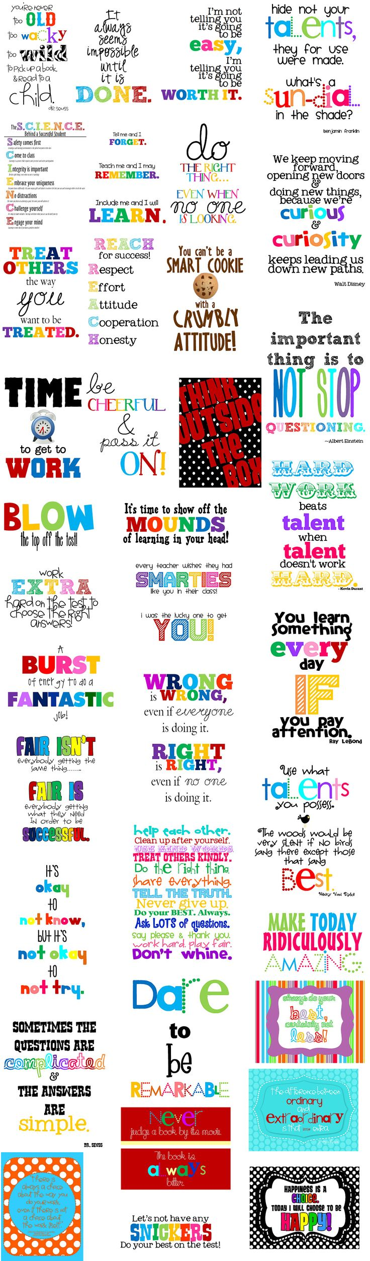 Great for motivational posters. Double click for full size  http://www.technologyrocksseriously.com/p/school-signs.html
