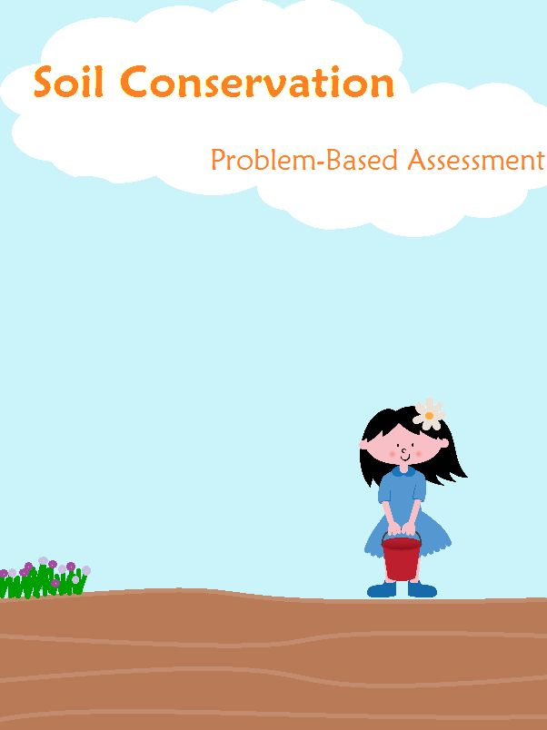 Soil Conservation - problem-based assessment activity