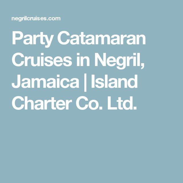 Party Catamaran Cruises in Negril, Jamaica | Island Charter Co. Ltd.