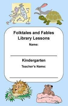 Kindergarten or 1st Grade Folktales and Fables Genre Unit - Printable booklet and lesson plan for a variety of folktale and fable books representing various cultures.