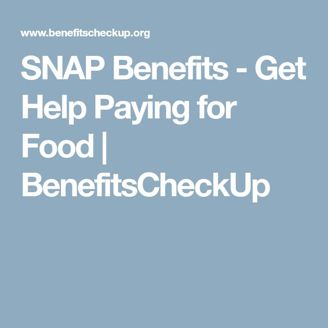 SNAP Benefits - Get Help Paying for Food   BenefitsCheckUp