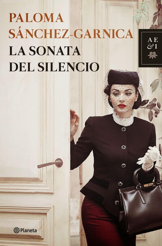 Pero Qué Locura de Libros.: La sonata del silencio de Paloma Sánchez-Garnica