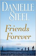 Friends Forever (7/24/2012)  by Danielle Steel