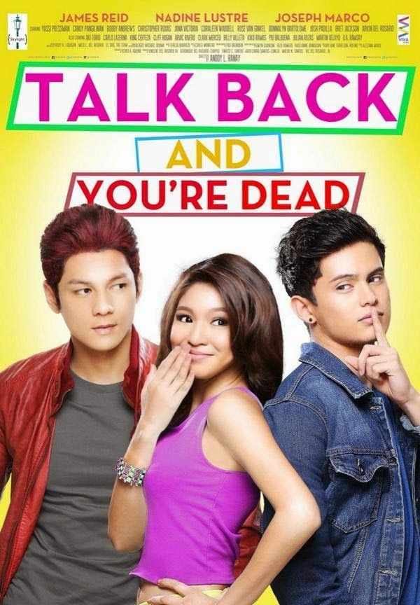 Talk Back and You're Dead Movie Poster James Reid Nadine Lustre Joseph Marco Top Samantha Red Yassi Review Trailer Latest Pictures Photos