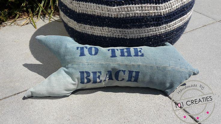 To the beach. Leuk kussen voor de caravan, gemaakt van een oude spijkerbroek. Kijk op www.101creaties.nl voor de uitleg.