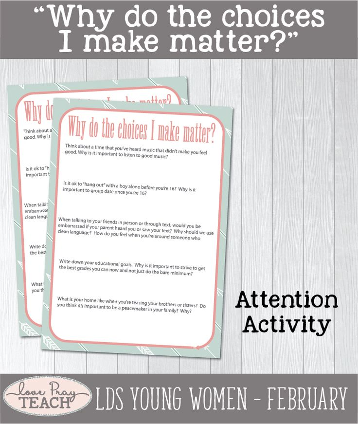 """LDS Young Women February Lesson helps for """"Why do the choices I make matter?"""" Come, Follow Lesson Packet includes printables, handouts, object lesson, treat idea, worksheets, group activities, teaching ideas, and more! www.LovePrayTeach.com"""